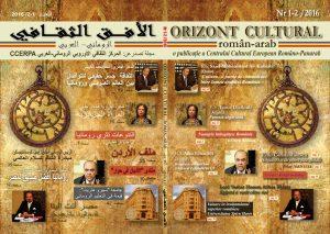 Revista Orizont cultural român arab o publicaţie a CCERPA 2016 nr.1-2 redactor şef Cleopatra Lorintiu
